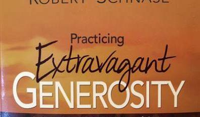 Practicing Extravagant Generosity (10/15 thru 11/11 2017)