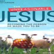 "Small Group to Study ""The Unreasonable Jesus"" (4/2/19)"