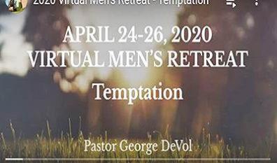 Men's Retreat Goes Online! (4/24/20)